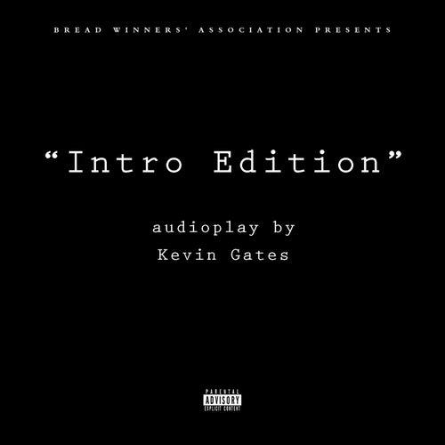 Intro Edition de Kevin Gates