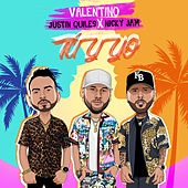 Tu Y Yo (feat. Nicky Jam & Justin Quiles) by Valentino
