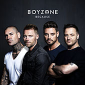 Because by Boyzone