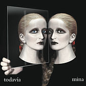 Todavìa by Mina