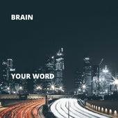 Your Word de Brain
