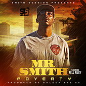 Poverty (feat. Rell Riley) de Mr. Smith