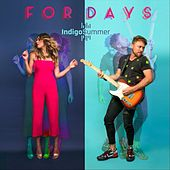 For Days de Indigo Summer
