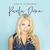 God of Tomorrow by Paula Dunn