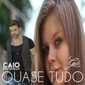 Quase Tudo by Gabi Fratucello