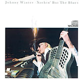 Nothin' But The Blues by Johnny Winter
