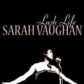 Lush Life by Sarah Vaughan