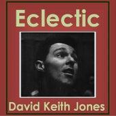 Eclectic di David Keith Jones