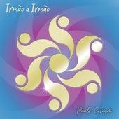Irmão a Irmão by Paulo Coração