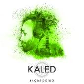 Baque Doido by Kaled