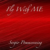Fly with Me de Sergio Pommerening