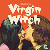 Virgin Witch (Original Motion Picture Soundtrack) von Ted Dicks