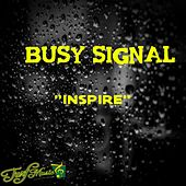 Inspire by Busy Signal