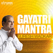 Gayatri Mantra - Single by Suresh Wadkar