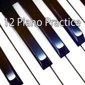 12 Piano Practice by Bossa Cafe en Ibiza