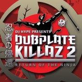 Dubplate Killaz 2 by Various Artists