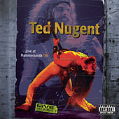 Live At Hammersmith '79 by Ted Nugent