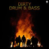 Dirty Drum & Bass de Various Artists