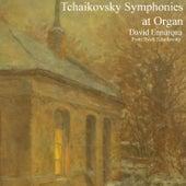 Tchaikovsky Symphonies at Organ by David Ennarqua