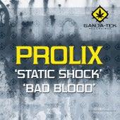Static Shock / Bad Blood by Prolix