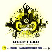 Deep Fear (10th Anniversary, Pt. 3 - Italian Trip) (Remixes) di Sidekick