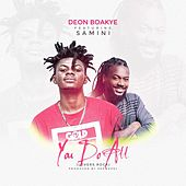 You Do All by Deon Boakye