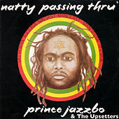 Natty Pass Thru' Rome (Deluxe Edition) by Prince Jazzbo