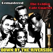 Down by the Riverside de Golden Gate Quartet