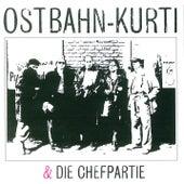 Ostbahn-Kurti & Die Chefpartie de Ostbahn-Kurti