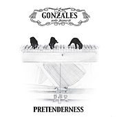 Pretenderness by Chilly Gonzales