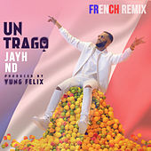 Un Trago (French Remix) de JayH