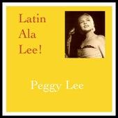 Latin Ala Lee! de Peggy Lee