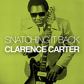 Snatching It Back by Clarence Carter