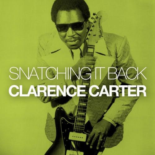 Snatching It Back de Clarence Carter