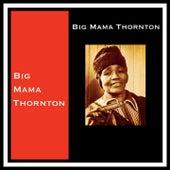 Big Mama Thornton de Big Mama Thornton