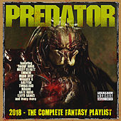 Predator 2018 - The Complete Fantasy Playlist von Various Artists
