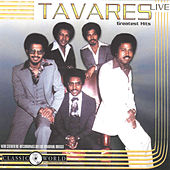 Greatest Hits Live von Tavares