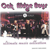 Ultimate Music Collection by The Oak Ridge Boys