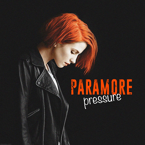 Pressure (Live) by Paramore