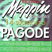 Mappin Apresenta: 14 Sucessos do Pagode de Various Artists