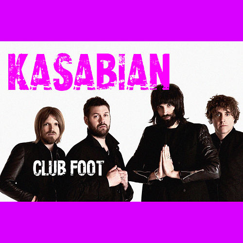 Club Foot (Live) von Kasabian