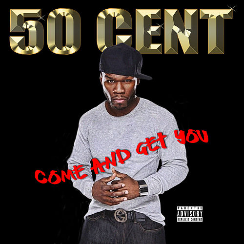 Come And Get You von 50 Cent