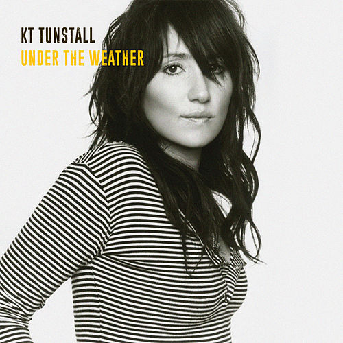 Under The Weather (Live) by KT Tunstall