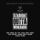 Black Panther - Straight Outta Wakanda de Various Artists
