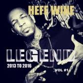 Legend 2013 to 2016 von Hefe Wine