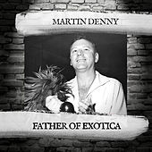 Greatest Hits by Martin Denny