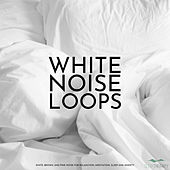 White Noise Loops: White, Brown, and Pink Noise for Relaxation, Meditation, Sleep and Anxiety by SleepTherapy