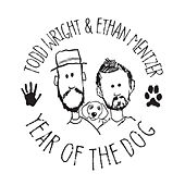 Year of the Dog von Todd Wright and Ethan Mentzer