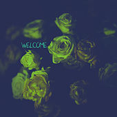 Welcome by Welcome