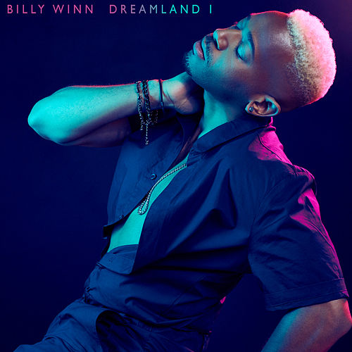 Dreamland by Billy Winn